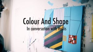 Colour and Shape - In Conversation with Hollis